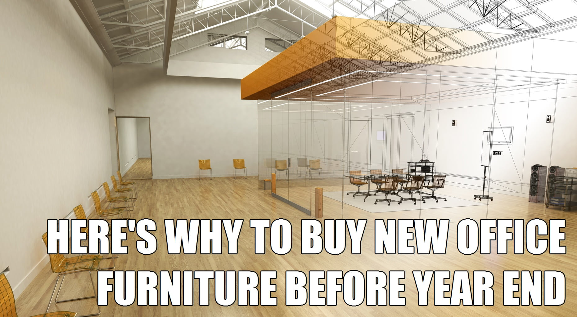 Here is why to buy new office furniture before year end